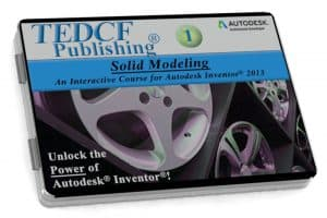 Autodesk Inventor 2013: Solid Modeling