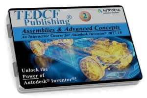 Autodesk Inventor 2018: Assemblies & Advanced Concepts
