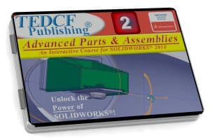 SolidWorks 2014: Advanced Parts & Assemblies