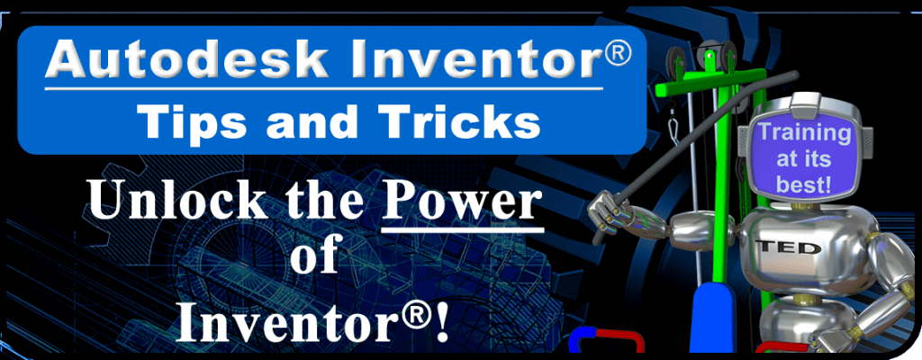 Autodesk Inventor Tips and Tricks
