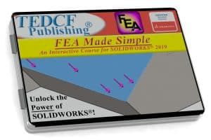 SolidWorks 2019: FEA Made Simple