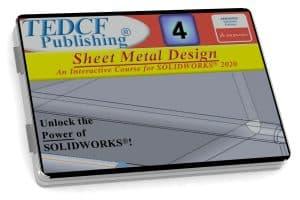 SolidWorks 2020: Sheet Metal Design